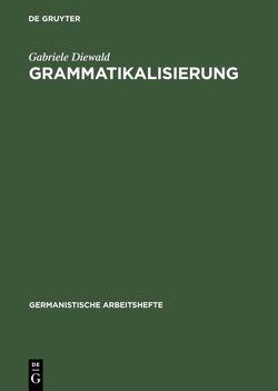 Grammatikalisierung von Diewald,  Gabriele