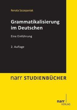 Grammatikalisierung im Deutschen von Szczepaniak,  Renata
