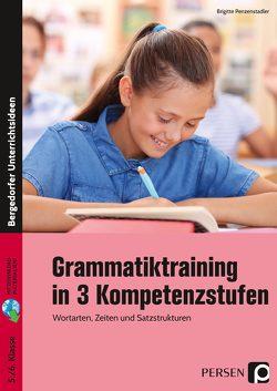 Grammatiktraining in 3 Kompetenzstufen 5./6. Kl. von Penzenstadler,  Brigitte