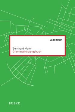 Grammatikübungsbuch Walisisch von Maier,  Bernhard