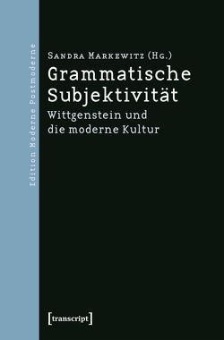 Grammatische Subjektivität von Markewitz,  Sandra