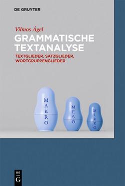 Grammatische Textanalyse von Ágel,  Vilmos