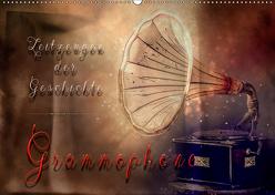 Grammophone – Zeitzeugen der Geschichte (Wandkalender 2019 DIN A2 quer) von Roder,  Peter
