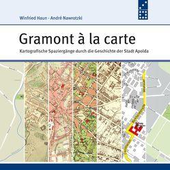 Gramont à la carte von Haun,  Winfried, Nawrotzki,  André