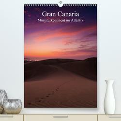 Gran Canaria – Miniaturkontinent im Atlantik (Premium, hochwertiger DIN A2 Wandkalender 2021, Kunstdruck in Hochglanz) von Wasilewski,  Martin
