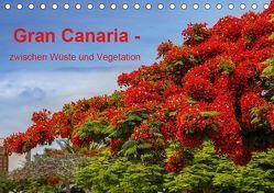 Gran Canaria – zwischen Wüste und Vegetation (Tischkalender 2019 DIN A5 quer) von brigitte jaritz,  photography