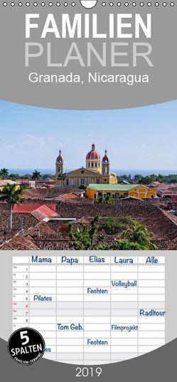 Granada, Nicaragua – Familienplaner hoch (Wandkalender 2019 , 21 cm x 45 cm, hoch) von Gille,  Matthias
