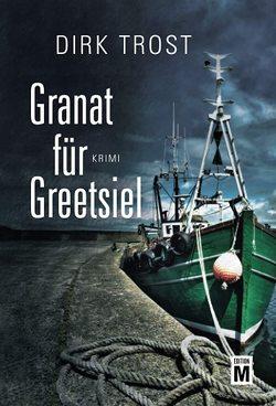 Granat für Greetsiel von Trost,  Dirk
