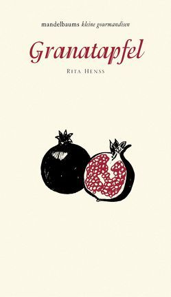 Granatapfel von Henss,  Rita