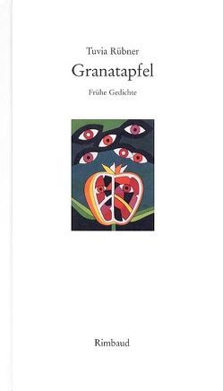 Granatapfel von Horch,  Hans O, Rübner,  Tuvia