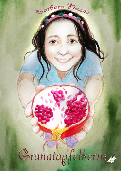 Granatapfelkerne von Naziri,  Barbara