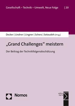 """""""Grand Challenges"""" meistern von Decker,  Michael, Lindner,  Ralf, Lingner,  Stephan, Scherz,  Constanze, Sotoudeh,  Mahshid"""