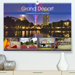 Grand Départ – Impressionen aus Düsseldorf (Premium, hochwertiger DIN A2 Wandkalender 2020, Kunstdruck in Hochglanz) von Hackstein,  Bettina