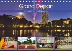 Grand Départ – Impressionen aus Düsseldorf (Tischkalender 2018 DIN A5 quer) von Hackstein,  Bettina