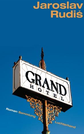 Grand Hotel von Profousová,  Eva, Rudiš,  Jaroslav