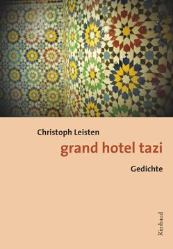 grand hotel tazi von Leisten,  Christoph