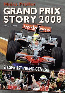 Grand Prix Story 2008 von Prüller,  Heinz