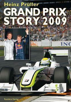 Grand Prix Story 2009 von Prüller,  Heinz