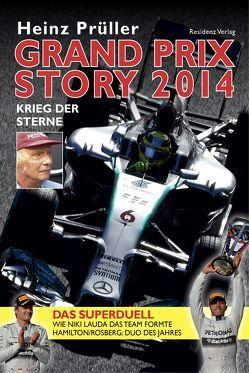 Grand Prix Story 2014 von Prüller,  Heinz