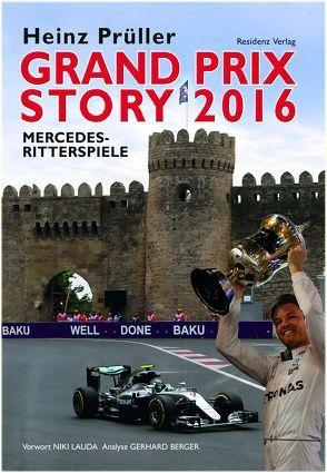 Grand Prix Story 2016 von Prüller,  Heinz