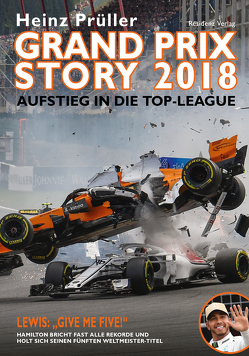 Grand Prix Story 2018 von Prüller,  Heinz