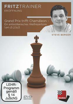 Grand-Prix trifft Chamäleon – ein antisizilianisches Weißreperteoire von Berger,  Steve