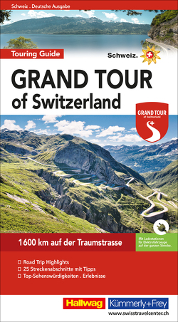 Grand Tour of Switzerland Touring Guide Deutsch von Baumgartner,  Roland, Meier,  Peter-Lukas