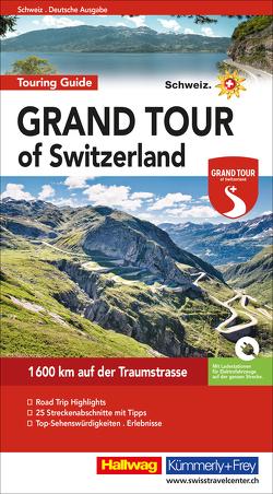 Grand Tour of Switzerland Touring Guide Deutsch von Baumgartner,  Roland, Meier,  Peter-Lukas