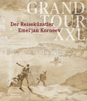 Grand Tour XXL von Ananieva,  Anna, Cordts,  Viktoria, Glasl,  Susanne, Kirchberger,  Nico, Münchner Stadtmuseum, Prange,  Peter