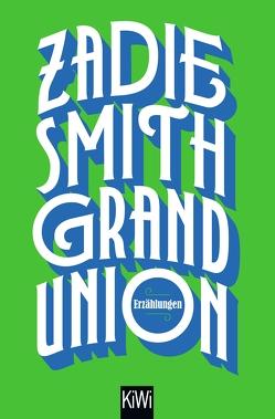 Grand Union von Handels,  Tanja, Smith,  Zadie