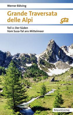 Grande Traversata delle Alpi Süden von Baetzing,  Werner