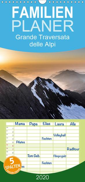 Grande Traversata delle Alpi – Wandern auf der GTA – Familienplaner hoch (Wandkalender 2020 , 21 cm x 45 cm, hoch) von Aatz,  Markus