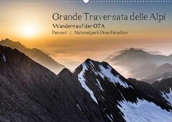 Grande Traversata delle Alpi – Wandern auf der GTA (Wandkalender 2020 DIN A2 quer) von Aatz,  Markus