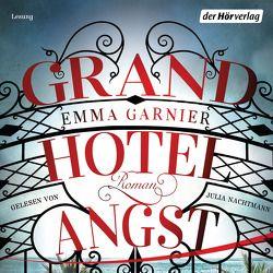 Grandhotel Angst von Eimsbütteler Tonstudio, Garnier,  Emma, Marmon,  Uticha, Mothes,  Ulla, Nachtmann,  Julia