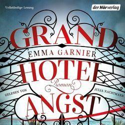 Grandhotel Angst von Eimsbütteler Tonstudio, Garnier,  Emma, Marmon,  Uticha, Nachtmann,  Julia