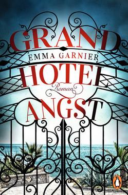 Grandhotel Angst von Garnier,  Emma