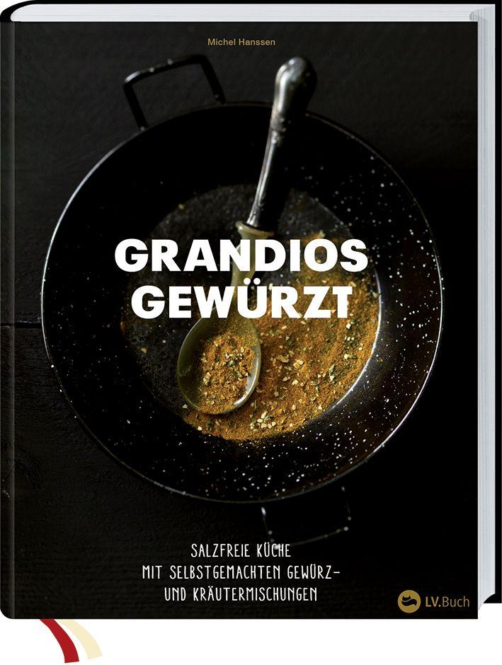 Spice wise grandios gew rzt ohne salz von hanssen for Kochen ohne salz