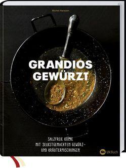 Grandios gewürzt von Hanssen,  Michel