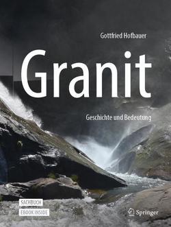 Granit – Geschichte und Bedeutung von Hofbauer,  Gottfried
