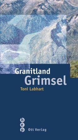 Granitland Grimsel von Labhart,  Toni