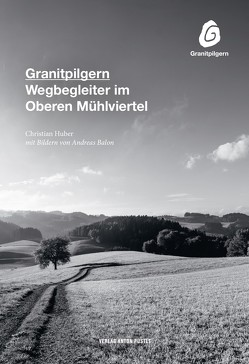 Granitpilgern von Balon,  Andreas, Huber,  Christian