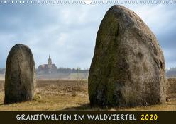 Granitwelten im Waldviertel (Wandkalender 2020 DIN A3 quer) von Braun,  Werner