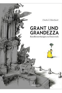 Grant und Grandezza von Pammesberger,  Michael, Ritterband,  Charles E