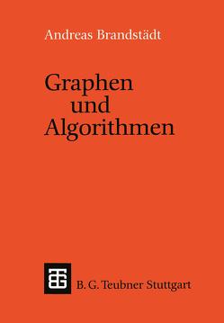 Graphen und Algorithmen von Brandstädt,  Andreas
