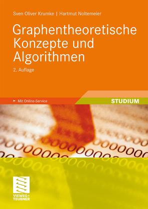 Graphentheoretische Konzepte und Algorithmen von Krumke,  Sven Oliver, Noltemeier,  Hartmut