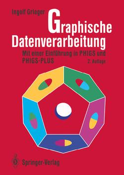 Graphische Datenverarbeitung von Grieger,  Ingolf