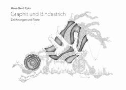 Graphit und Bindestrich von Pyka,  Hans-Gerd