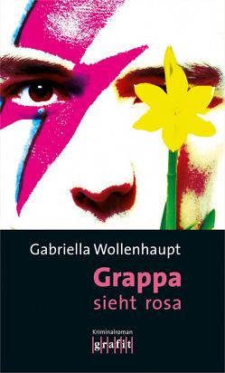 Grappa sieht rosa von Wollenhaupt,  Gabriella