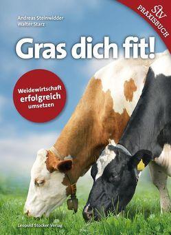 Gras dich fit! von Starz,  Walter, Steinwidder,  Andreas