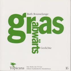Grasabbwärts – Gedichte von Rousselange,  Ruth